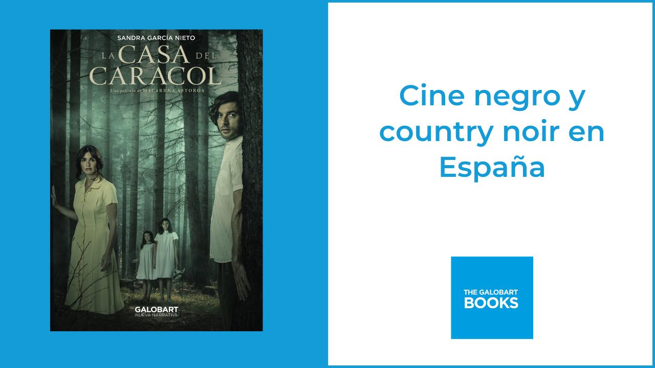 Cine negro y country noir en España