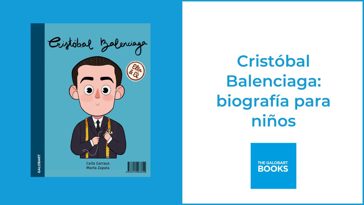 Balenciaga, biografía para niños