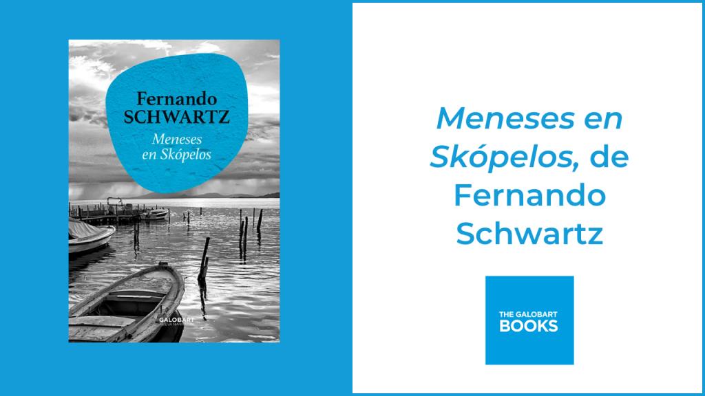 Meneses en Skópelos, de Fernando Schwartz