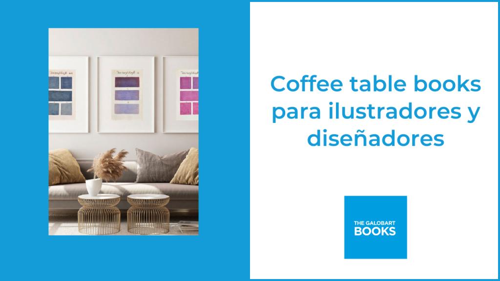 Cofee table books para ilustradores y diseñadores